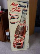 Vintage Pepsi Cola 17x47 More Bounce To The Ounce Embossed Metal Sign M170