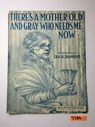 1911 Thereand039s A Mother Old And Gray Who Geo G Diamond Vintage Sheet Music Y186