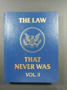 The Law That Never Was Volume 2 New Unread Hard Cover.