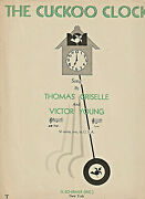 1932 Sheet Words And Music - The Cukoo Clock By Thomas Griselle And Victor Young