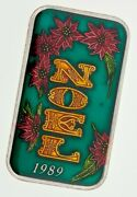 Christmas Noel 1989 With Enamel Paint By The Mint 1 Oz. Silver Art Bar
