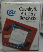 Colt Cavalry And Artillery Revolvers..a Continuing Study By John A. Kopec And H.