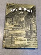 Signed The Hudson By Carl Carmer Illustrated Rivers Of America Series Hc 1968