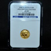 2008-w 5 Gold Buffalo ✪ Ngc Ms-69 ✪ 1/10 Oz Ozt Early Release Er 9999 ◢trusted◣