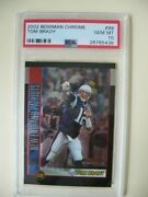 2002 Tom Brady Bowman Chrome Graded Psa Gem Mint 10 99