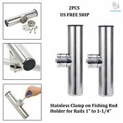 Amarine Made 2x Stainless Clamp On Fishing Rod Holder For Rails 1 To 1-1/4