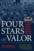 Four Stars Of Valor The Combat History Of The 505th Parachute Infantry R - Good