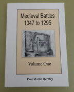 Medieval Battles 1047-1295 Signed Vol.i 12th/13th Century Wales/military History