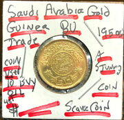 Saudi Arabia Gold Guinea-.2354 Agw Like Sovereigns. Trade Coins Used To Buy Oil