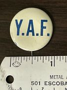 Vintage Yaf Young Americans For Freedom Political Cause Pin Back Button