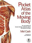 Pocket Atlas Of The Moving Body For All Students Of Human Biology, Medic - Good