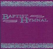 Baptist Hymnal For Use In The Church And Home - Hardcover - Good