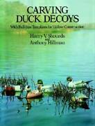 Carving Duck Decoys Dover Woodworking - Paperback By Shourds, Harry V. - Good