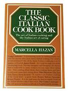 The Classic Italian Cook Book The Art Of Italian Cooking And The I - Acceptable
