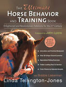 The Ultimate Horse Behavior And Training Book Enlightened And Revolution - Good