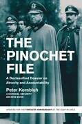 The Pinochet File A Declassified Dossier On Atrocity And Ac - Very Good