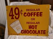 Mcdonald's 1991 Metal Advertising Sign 49 Cent Coffee Or Hot Chocolate 2 Sided