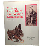 Cowboy Collectibles And Western Memorabilia By Vebell, Edward