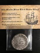 1622 Atocha 8 Reales Silver Cob Coin Hand Poured Designed By Daniel Carr