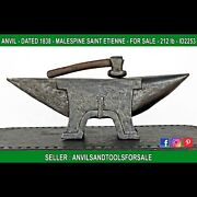 Anvil 212 Lb - Pig - Manufacturer Malespine French - Dated 1838 - Id 2253