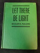 Let There Be Light Beulah H. Malone 1959 2nd Print Members Order Of Eastern Star