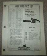 Mcculloch Chain Saw Super 610 Beaver 3.7 And Pro Mac 605, 610, 650 Parts Manual