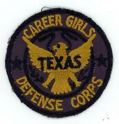 Ww2 Wwii Us Home Front Texas Career Girls Defense Corps Patch Ssi Very Rare