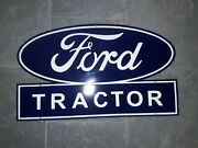 Porcelain Ford Tractor Enamel Sign Size 21 X 35 Inches Pre-owned