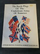The Battle Flags Of The Confederate Army Of Tennessee Howard Michael Madaus Pb