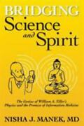 Bridging Science And Spirit The Genius Of William A. Tiller's Physics An - Good
