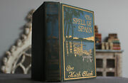 Rare Antique Old Book The Spell Of Spain 1914 1st Edition Map Illustrated Europe