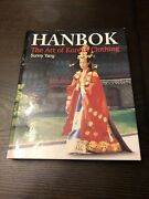 Hanbok The Art Of Korean Clothing Signed By Sunny Yang