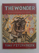The Wonderportraits Of A Remembered City - Tony Fitzpatrick. New In Shrink Wrap