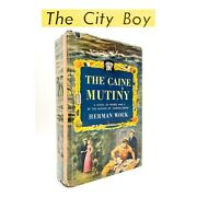"""The Caine Mutiny – First Edition – 1st Dj – """"the City Boy"""" – Herman Wouk 1951"""
