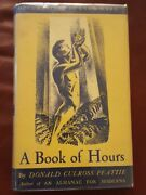 Donald Culross Peattie A Book Of Hours 1937 Lynd Ward Signed 1st Edition
