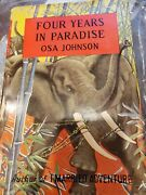 1st Edition Four Years In Paradise Osa Johnson With Original Bookcover 125.00