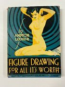 Figure Drawing For All Its Worth By Andrew Loomis, Rare 1955 17th Edition