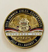Sought After-columbus Ohio 2013 Summer Caleo Conference -police Challenge Coin