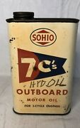 Rare Vintage Sohio 7c's Outboard Motor Oil 1qt Metal Can Gas Station Advertising