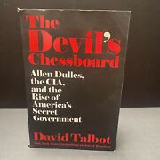 The Deviland039s Chessboard Allen Dulles The Cia And The Rise Of Americaand039s Sec...