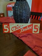 Oand039kee Dokee Soda Advertising Sign Rare