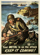 Original Vintage Poster Your Metal Is On The Attack Keep It Coming Wwii War Ol