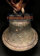 Vtg 1811 Bronze Mission Bell, Old Antique Spanish Colonial Mexico Brass Church