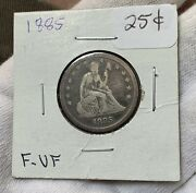 1885 Seated Liberty Quarter Rare Key Date Fine/very Fine Only 13k Minted