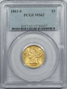 1881-s 5 Liberty Head Gold - Pcgs Ms-62 Flashy And Premium Quality