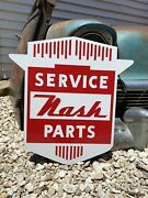 Antique Vintage Old Style Nash Service And Parts Sign