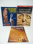 Lot 3 Wood Carving Books Chainsaw Carving Chip Carving