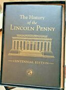 The History Of The Lincoln Penny Centennial Edition