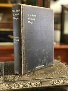 The Book Of Black Magic And Pacts. Arthur Edward Waite. First Edition. Privately