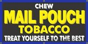 Mail Pouch Tobacco General Store Farm Roadside Sign Remake Banner Size Options